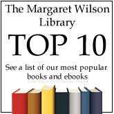 Margaret Wilson Library Top 10